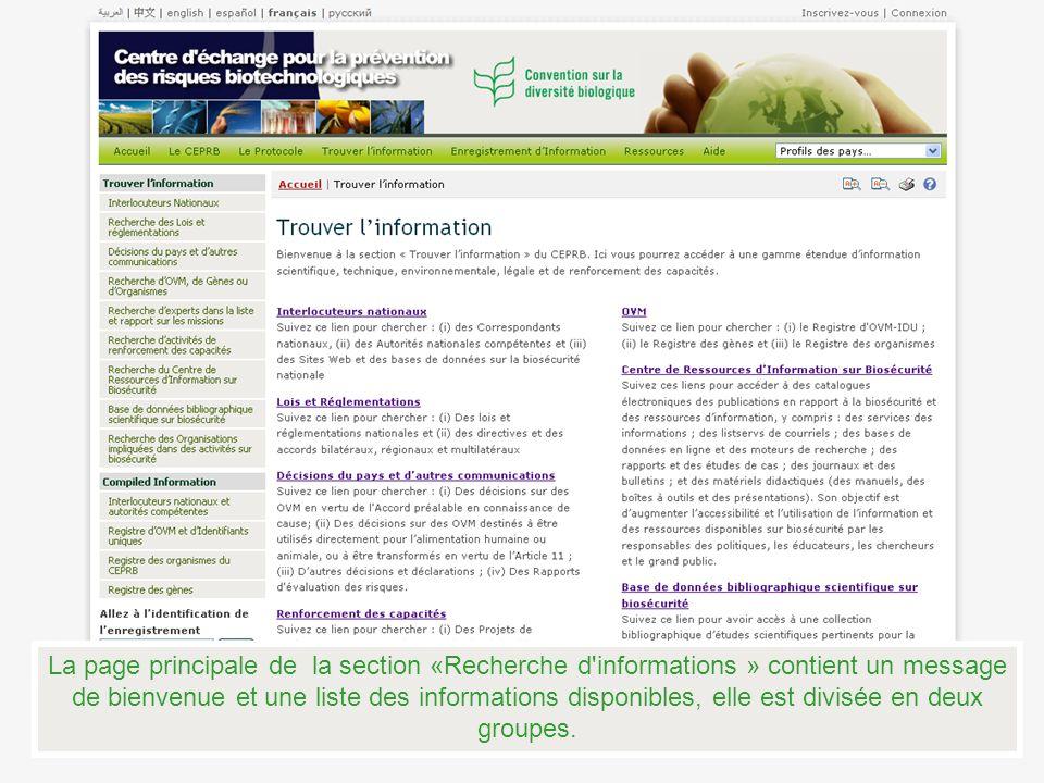 La page principale de la section «Recherche d informations » contient un message de bienvenue et une liste des informations disponibles, elle est divisée en deux groupes.