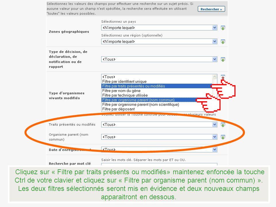 Cliquez sur « Filtre par traits présents ou modifiés» maintenez enfoncée la touche Ctrl de votre clavier et cliquez sur « Filtre par organisme parent (nom commun) ».
