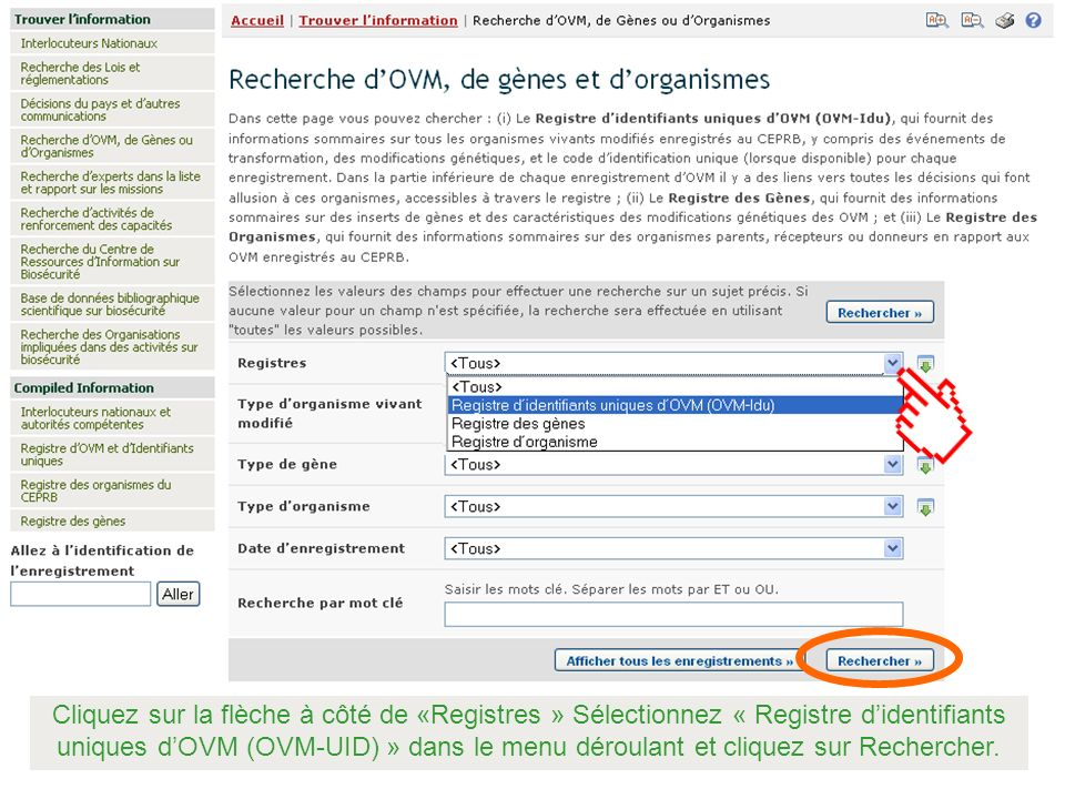 Cliquez sur la flèche à côté de «Registres » Sélectionnez « Registre d'identifiants uniques d'OVM (OVM-UID) » dans le menu déroulant et cliquez sur Rechercher.