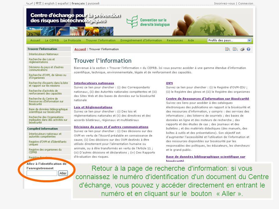 Retour à la page de recherche d information: si vous connaissez le numéro d identification d un document du Centre d échange, vous pouvez y accéder directement en entrant le numéro et en cliquant sur le bouton « Aller ».