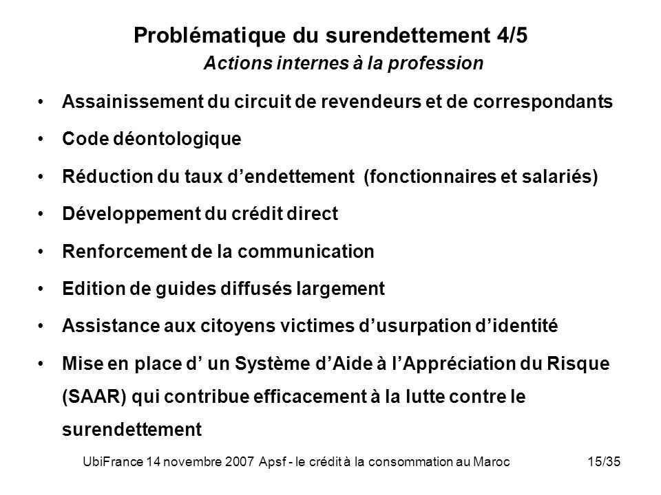 Problématique du surendettement 4/5 Actions internes à la profession