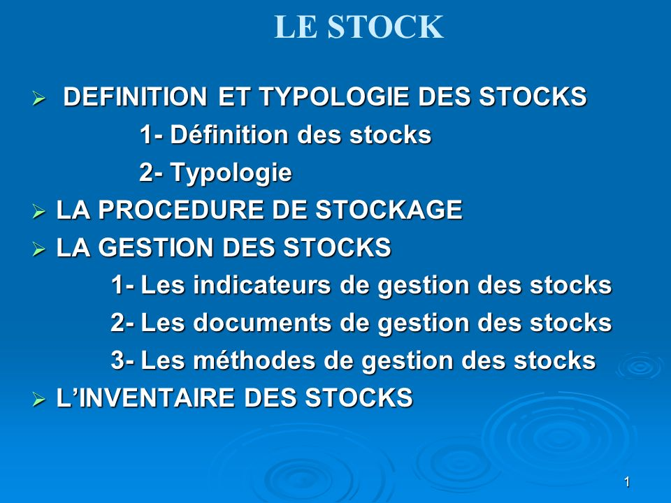 le stock definition et typologie des stocks 1 définition des stocks