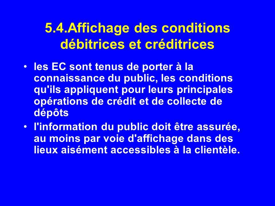 5.4.Affichage des conditions débitrices et créditrices