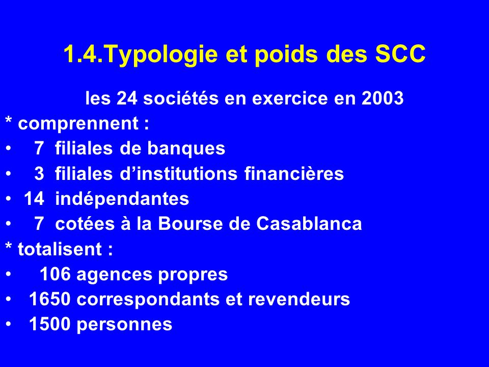 1.4.Typologie et poids des SCC