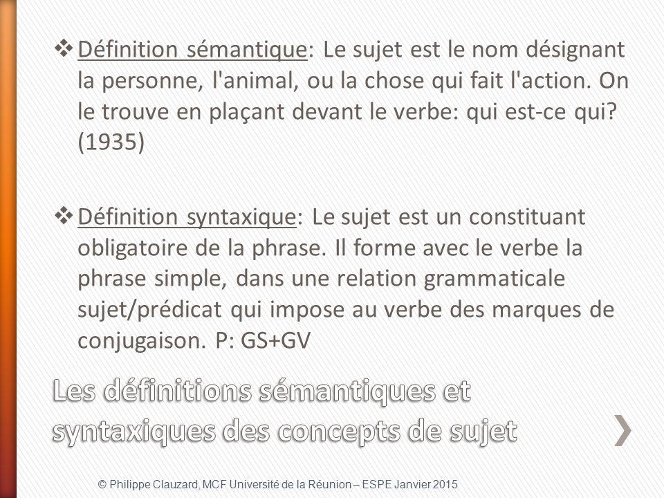 Les définitions sémantiques et syntaxiques des concepts de sujet