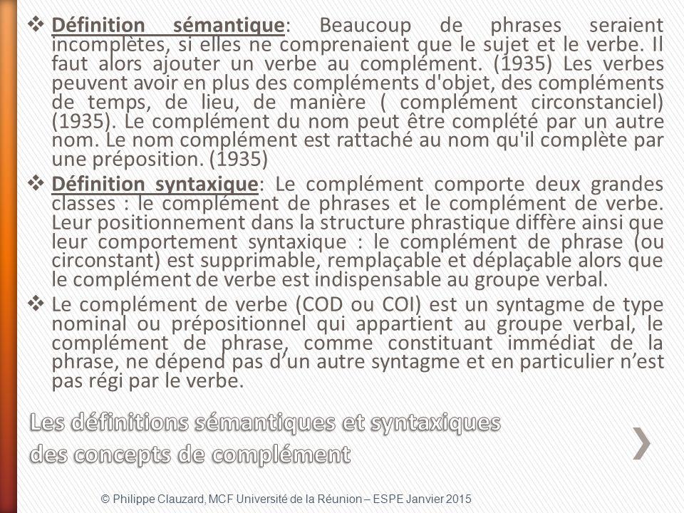 Les définitions sémantiques et syntaxiques des concepts de complément
