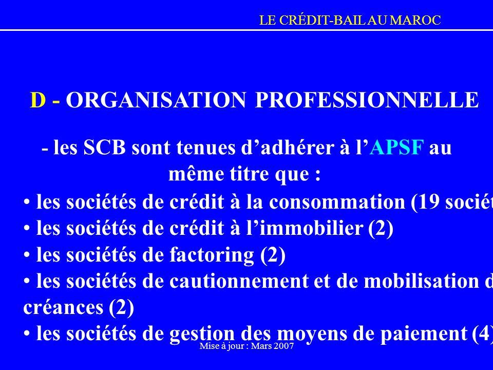 - les SCB sont tenues d'adhérer à l'APSF au même titre que :