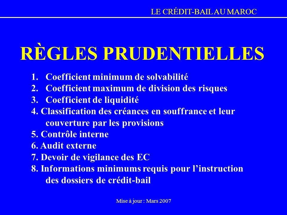 RÈGLES PRUDENTIELLES Coefficient minimum de solvabilité