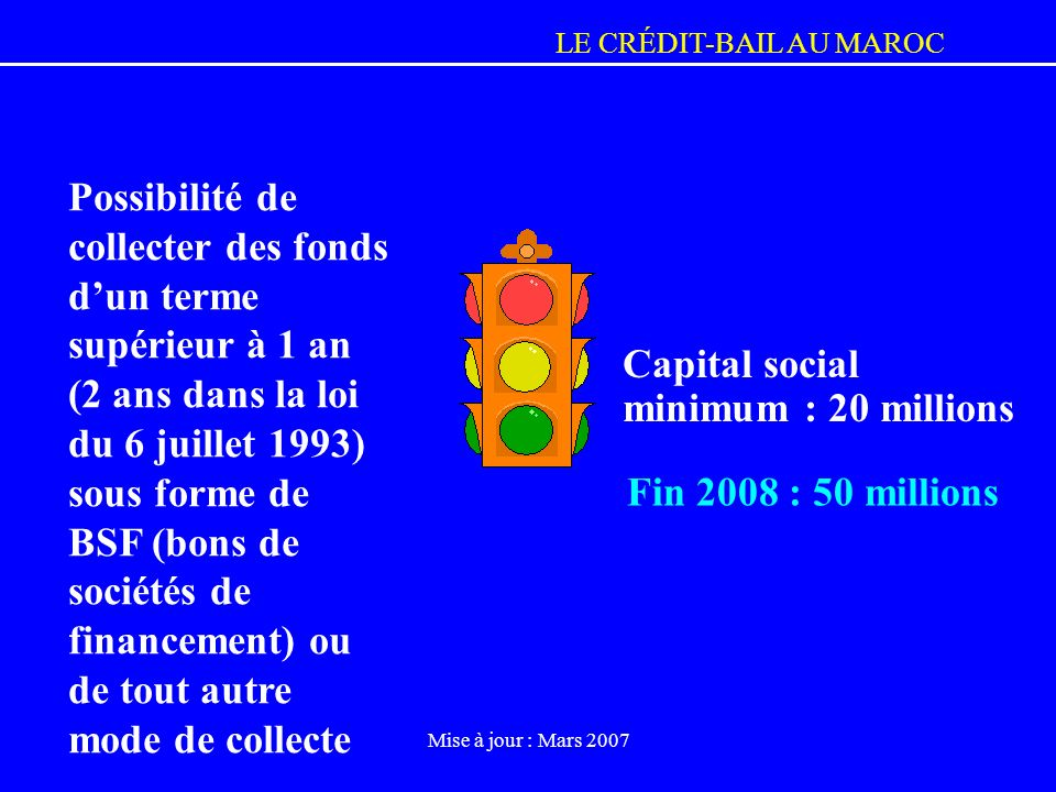 Capital social minimum : 20 millions