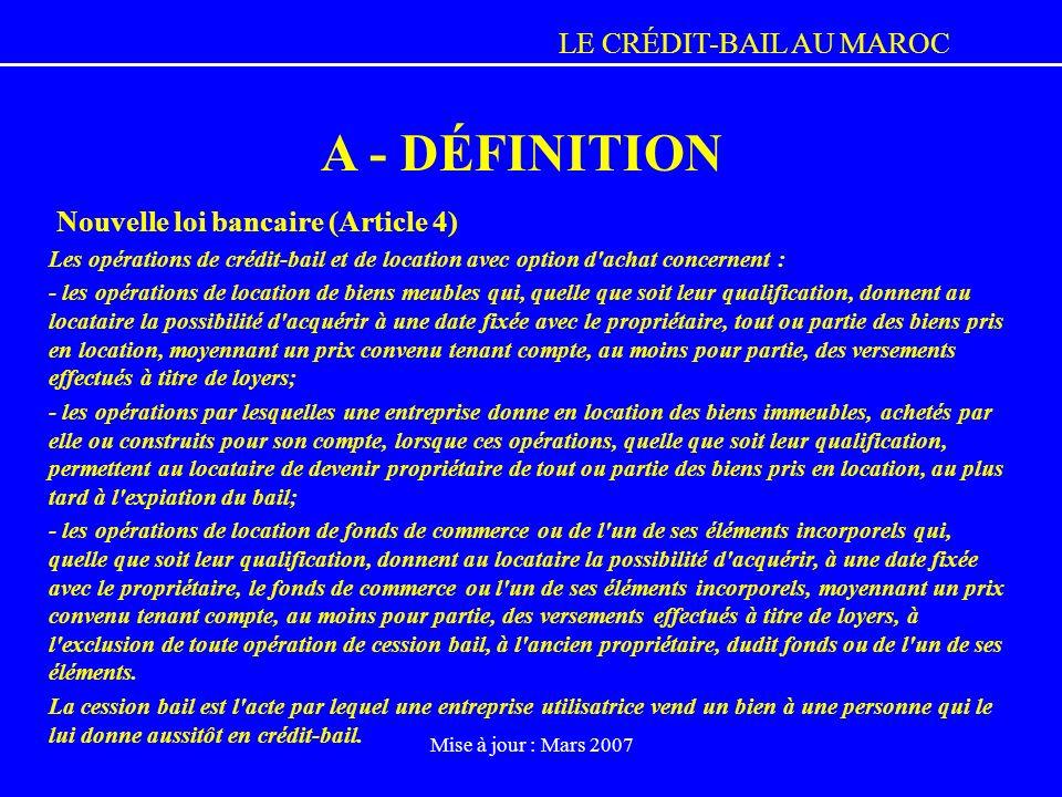 A - DÉFINITION Nouvelle loi bancaire (Article 4)