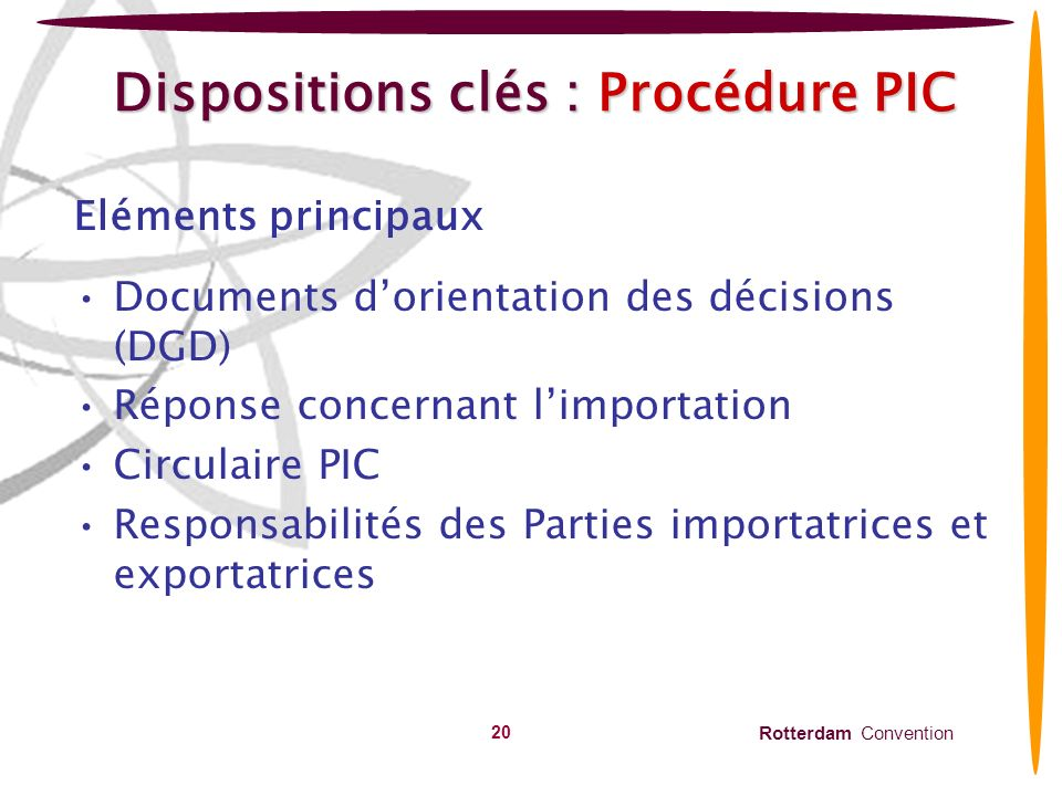 Dispositions clés : Procédure PIC
