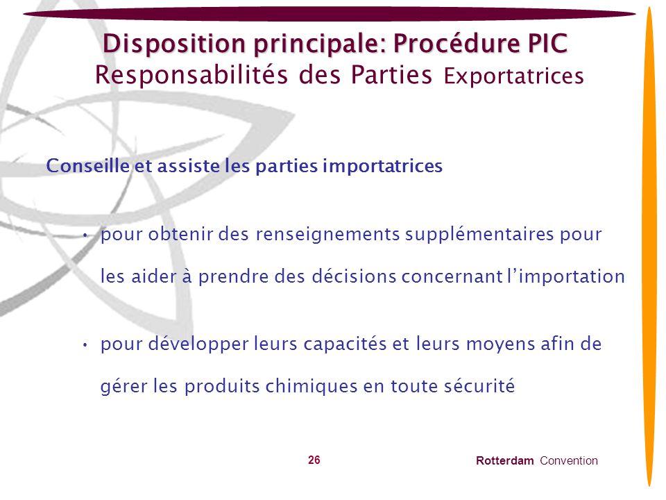 Disposition principale: Procédure PIC Responsabilités des Parties Exportatrices