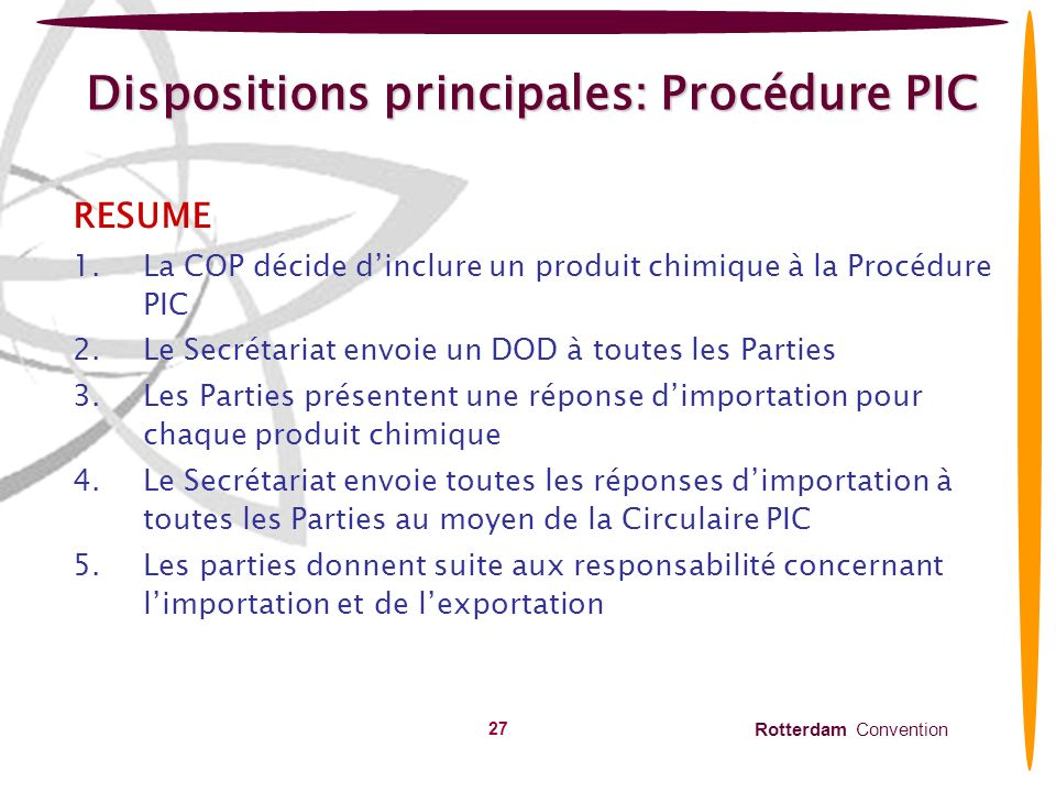 Dispositions principales: Procédure PIC