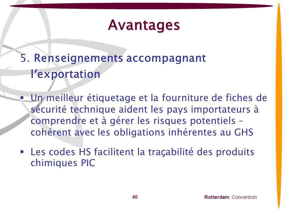 Avantages 5. Renseignements accompagnant l'exportation