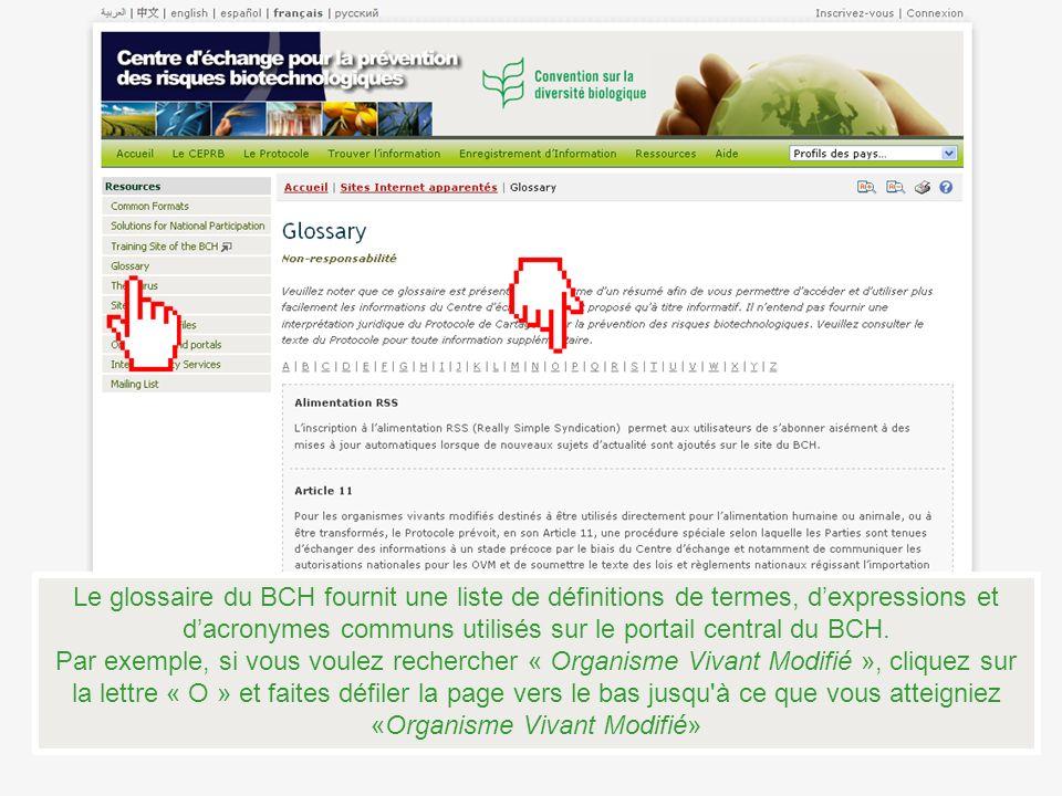 Le glossaire du BCH fournit une liste de définitions de termes, d'expressions et d'acronymes communs utilisés sur le portail central du BCH.