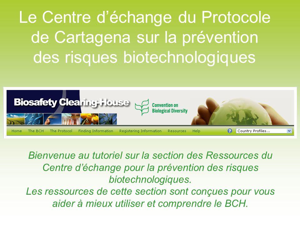 Le Centre d'échange du Protocole de Cartagena sur la prévention des risques biotechnologiques