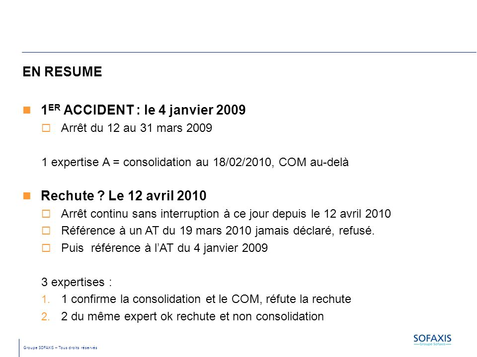 1ER ACCIDENT : le 4 janvier 2009