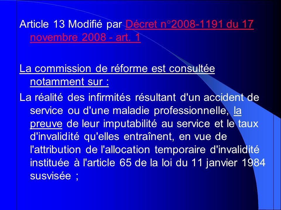 Article 13 Modifié par Décret n°2008-1191 du 17 novembre 2008 - art. 1