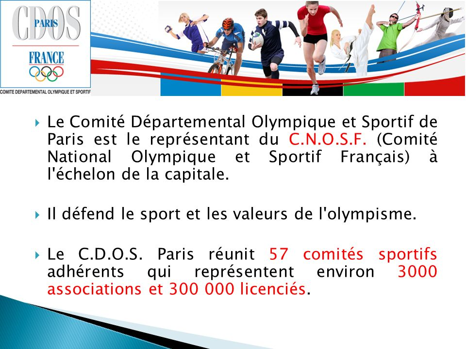 Le C.D.O.S. Paris, ses responsabilités envers le mouvement sportif parisien