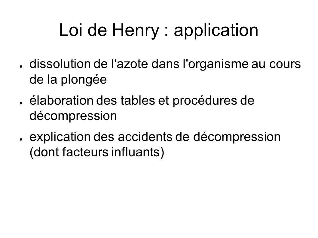 Loi de Henry : application