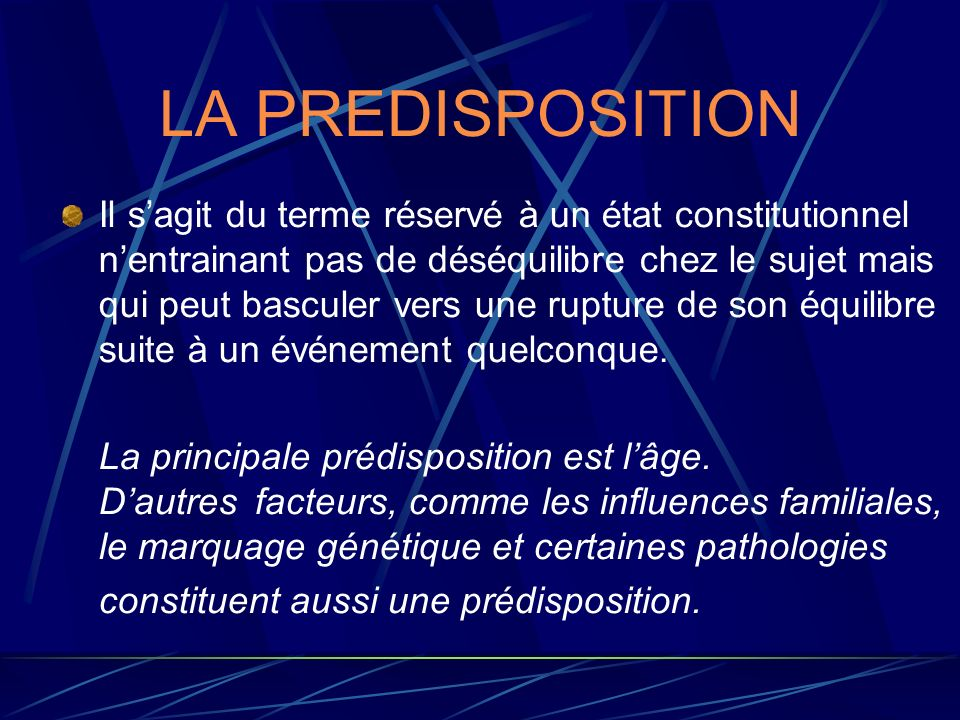 LA PREDISPOSITION