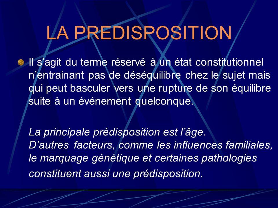 LA PREDISPOSITION