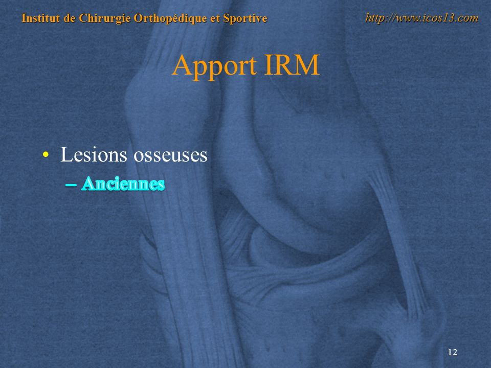 Apport IRM Lesions osseuses Anciennes