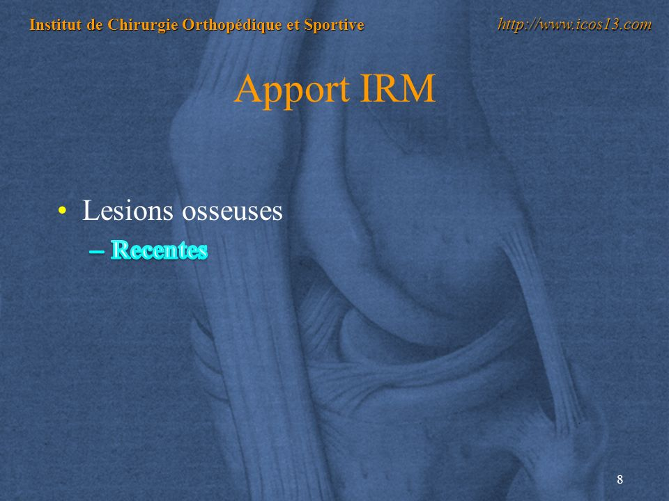 Apport IRM Lesions osseuses Recentes