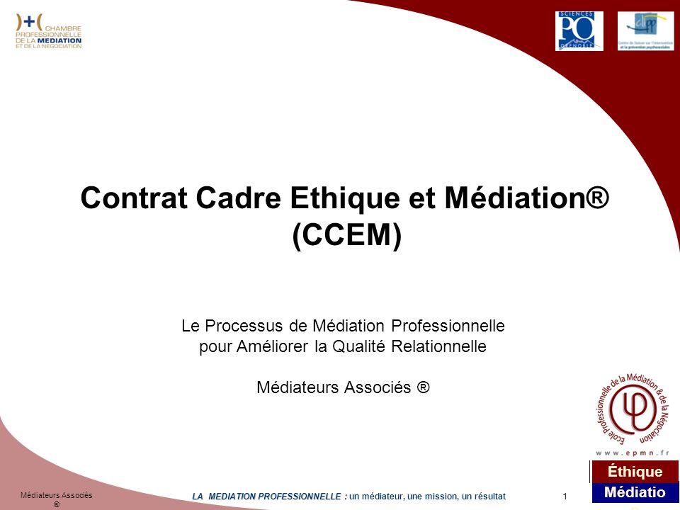 Contrat Cadre Ethique et Médiation®