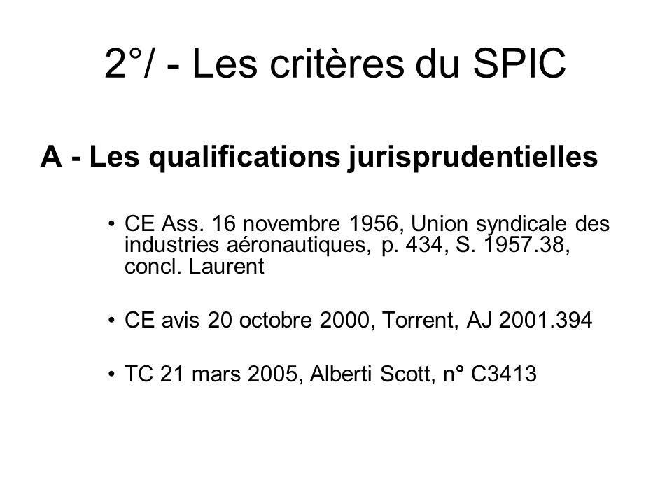 2°/ - Les critères du SPIC