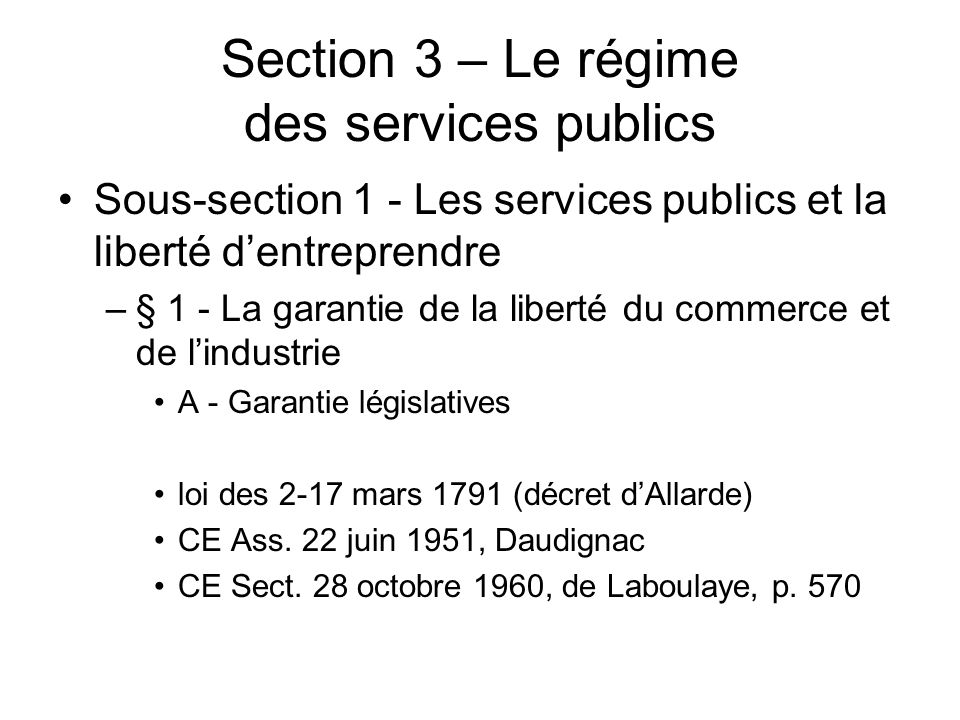 Section 3 – Le régime des services publics