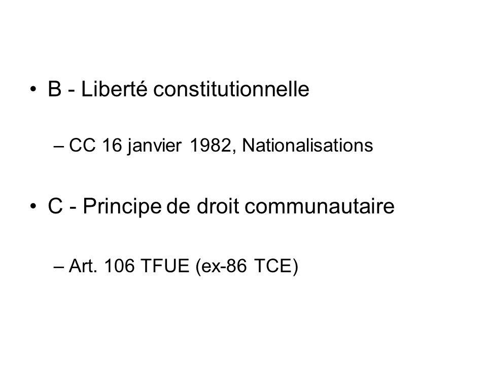B - Liberté constitutionnelle