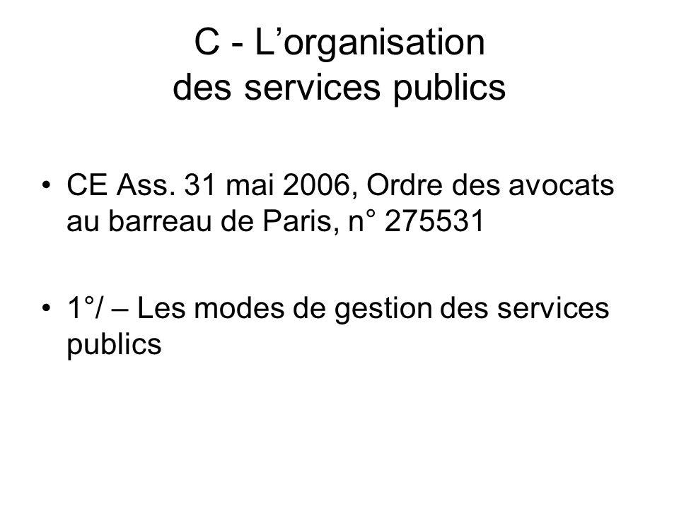 C - L'organisation des services publics