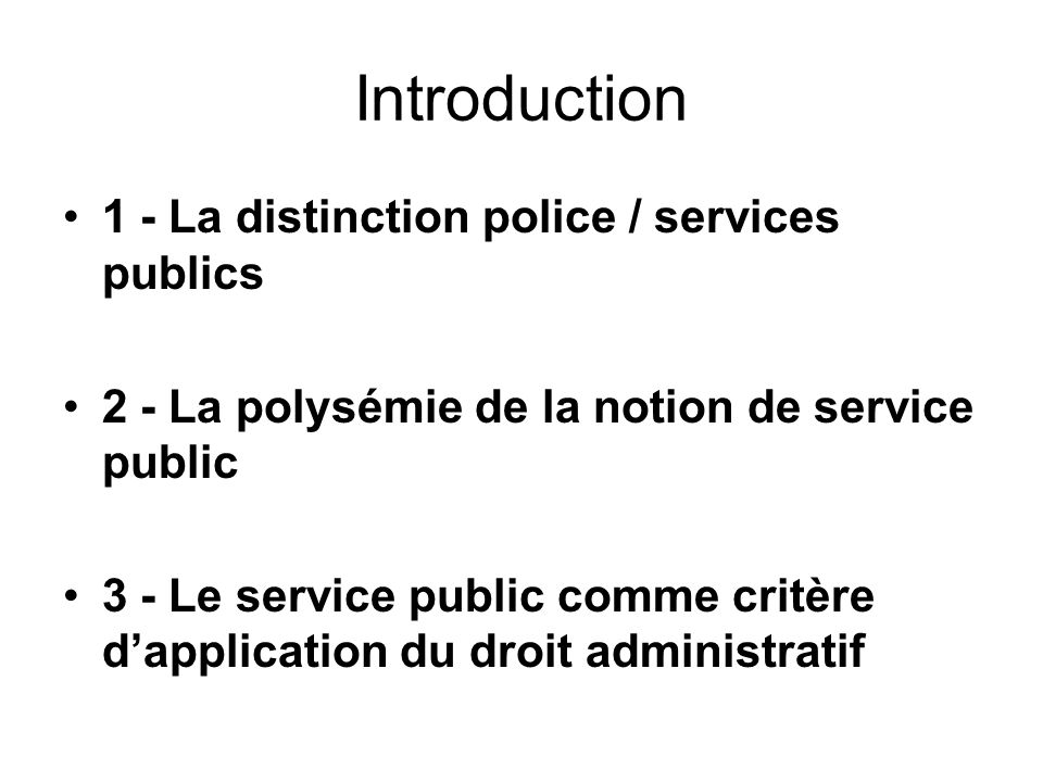 Introduction 1 - La distinction police / services publics