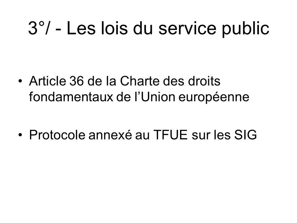 3°/ - Les lois du service public