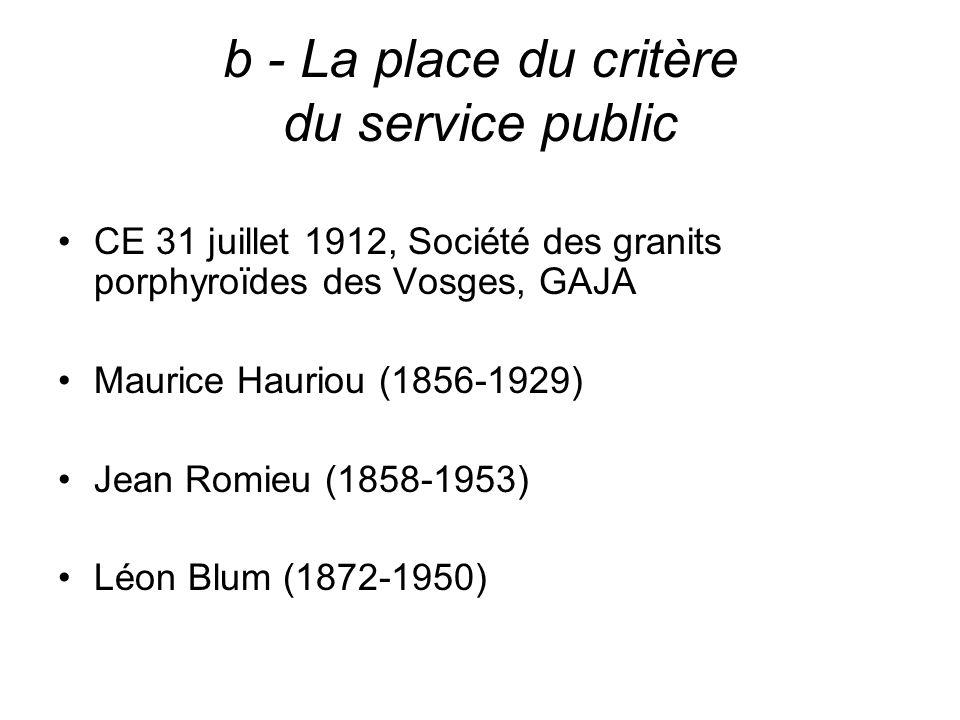 b - La place du critère du service public
