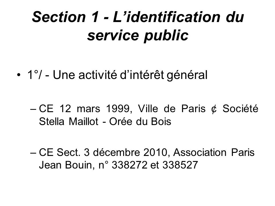 Section 1 - L'identification du service public