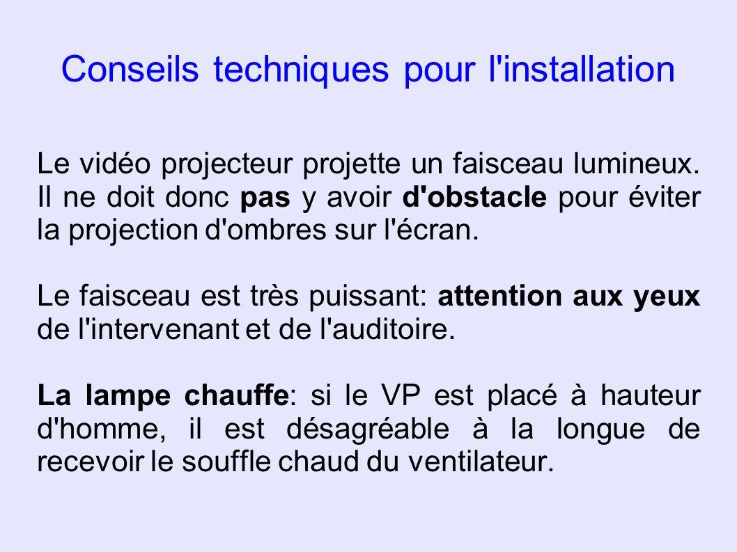 Conseils techniques pour l installation