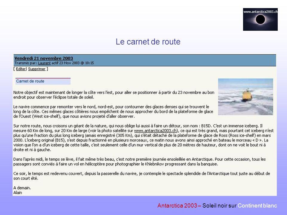Le carnet de route Antarctica 2003 – Soleil noir sur Continent blanc