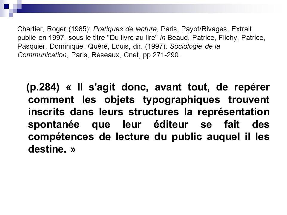 Chartier, Roger (1985): Pratiques de lecture, Paris, Payot/Rivages