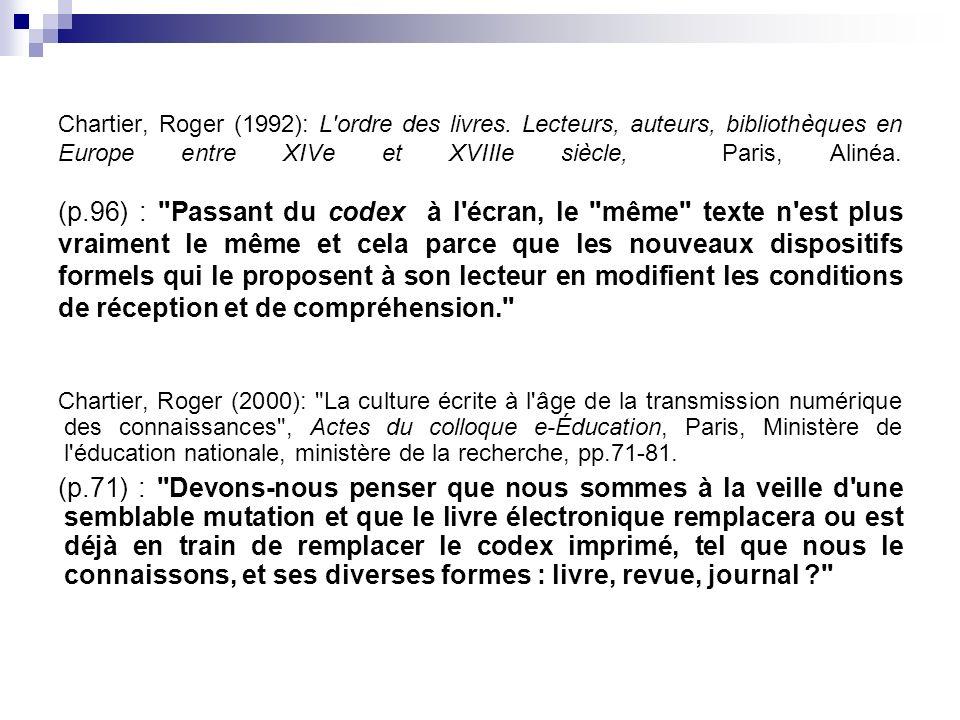 Chartier, Roger (1992): L ordre des livres