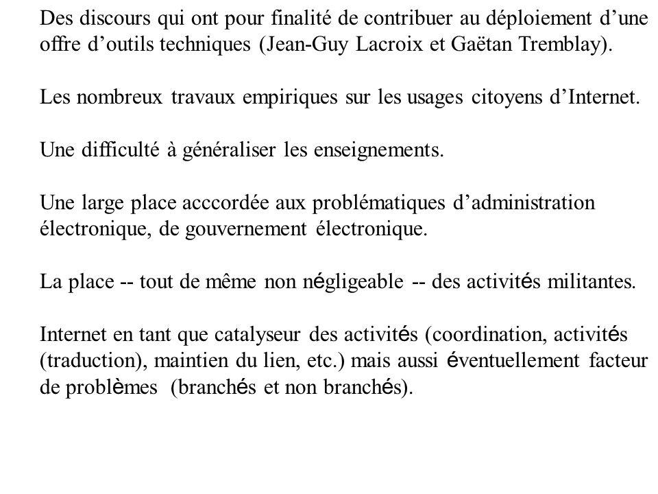 Des discours qui ont pour finalité de contribuer au déploiement d'une offre d'outils techniques (Jean-Guy Lacroix et Gaëtan Tremblay).