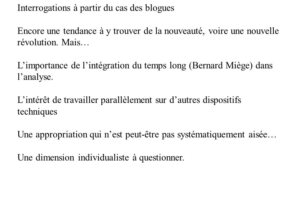 Interrogations à partir du cas des blogues