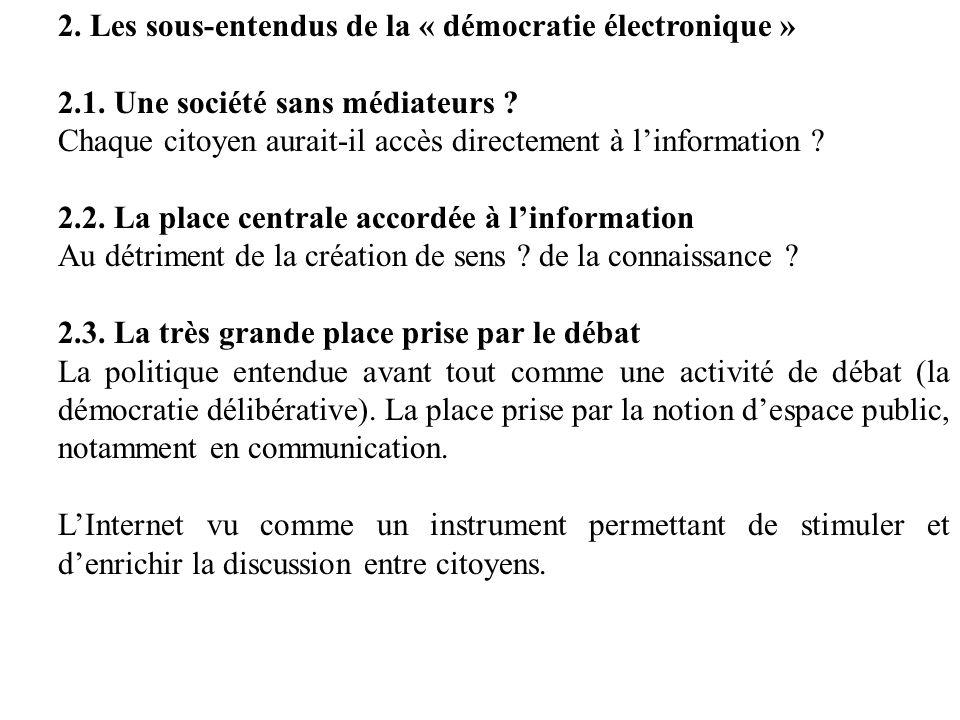 2. Les sous-entendus de la « démocratie électronique »