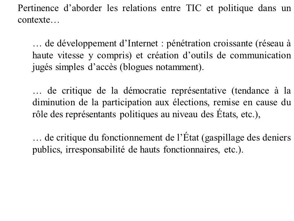 Pertinence d'aborder les relations entre TIC et politique dans un contexte…