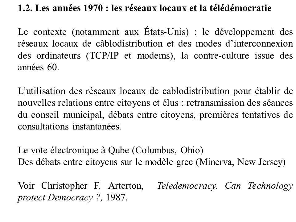 1.2. Les années 1970 : les réseaux locaux et la télédémocratie