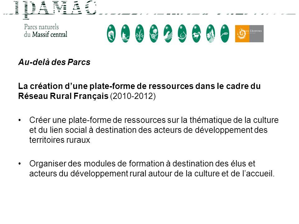 Au-delà des Parcs La création d'une plate-forme de ressources dans le cadre du Réseau Rural Français (2010-2012)