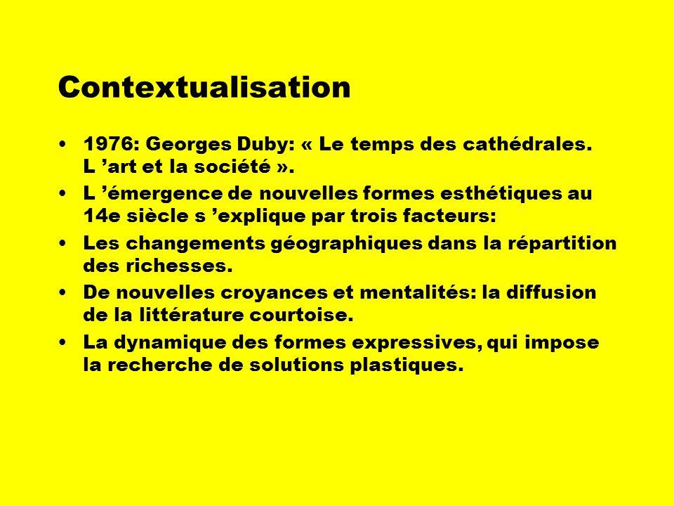 Contextualisation 1976: Georges Duby: « Le temps des cathédrales. L 'art et la société ».