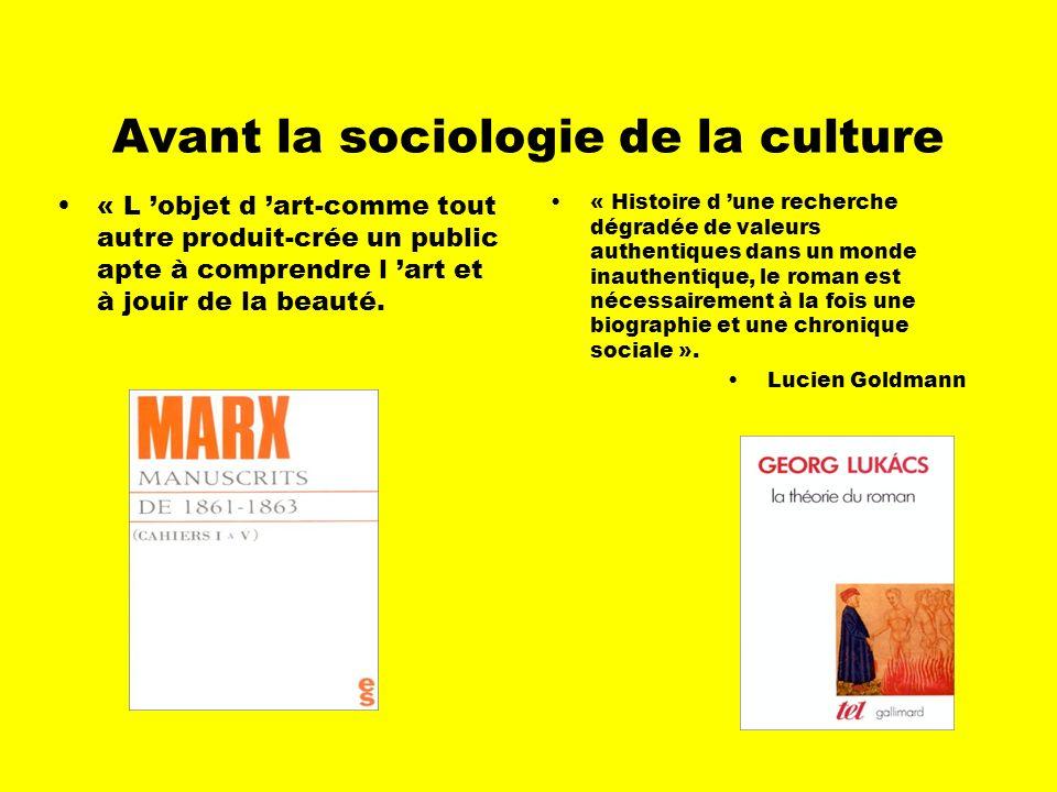 Avant la sociologie de la culture