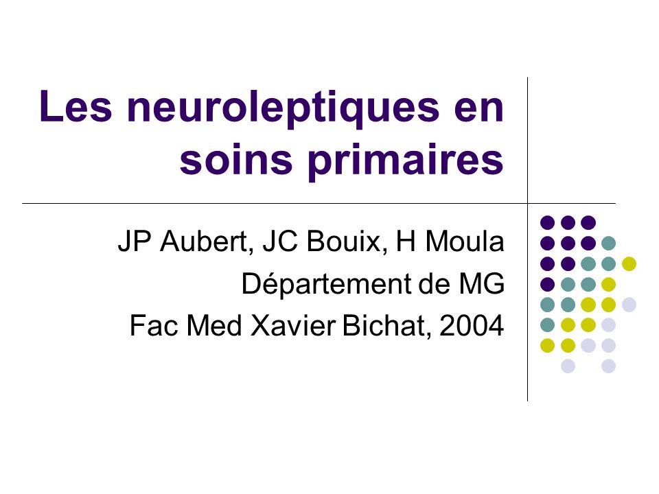 Les neuroleptiques en soins primaires